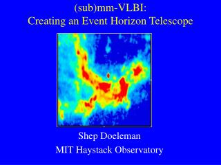 (sub)mm-VLBI: Creating an Event Horizon Telescope