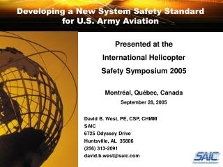 Developing a New System Safety Standard for U.S. Army Aviation