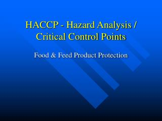 Ppt hazard analysis and critical control points - Haccp definition cuisine ...