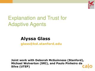 Explanation and Trust for Adaptive Agents
