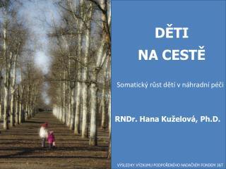 Somatický růst dětí v náhradní péči
