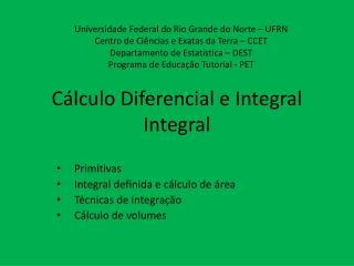 Cálculo Diferencial e Integral Integral