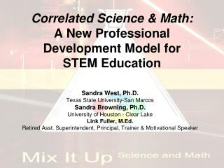 Correlated Science & Math: A New Professional Development Model for  STEM Education