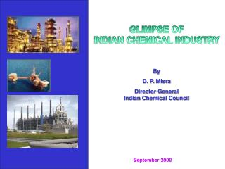 By D. P.  Misra Director General Indian Chemical Council
