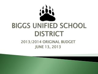 BIGGS UNIFIED SCHOOL DISTRICT
