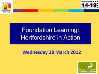 Foundation Learning: Hertfordshire in Action