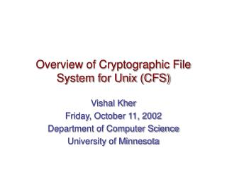 Overview of Cryptographic File System for Unix (CFS)