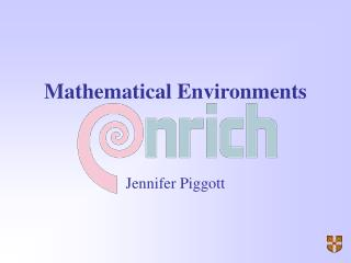 Mathematical Environments