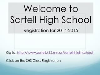 Welcome to Sartell High School Registration for 2014-2015