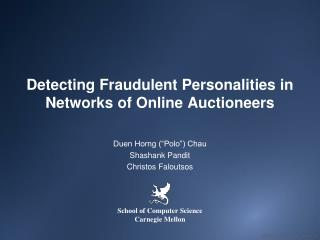 Detecting Fraudulent Personalities in Networks of Online Auctioneers