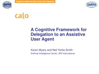 A Cognitive Framework for Delegation to an Assistive User Agent