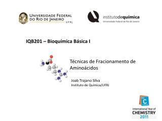 IQB201 – Bioquímica Básica I