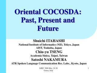 Oriental COCOSDA: Past, Present and Future