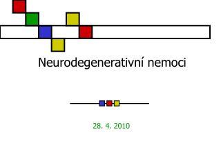 Neurodegenerativní nemoci