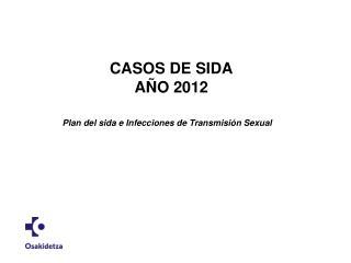 CASOS DE SIDA AÑO 2012