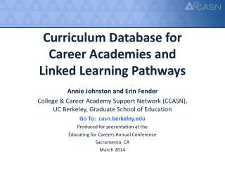 Curriculum Database for  Career Academies and  Linked Learning Pathways