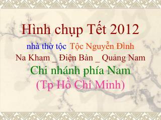 Toc Nguyen Dinh Tet 2012