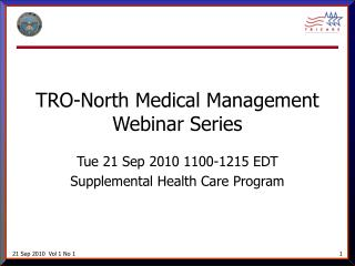 TRO-North Medical Management Webinar Series