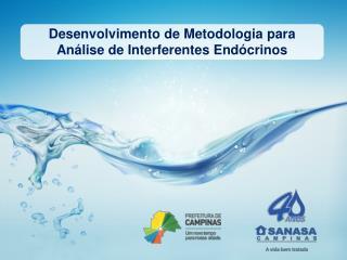 Desenvolvimento de Metodologia para Análise de Interferentes Endócrinos