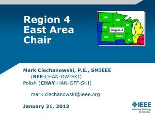 Region 4  East Area  Chair