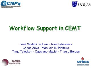 Workflow Support in CEMT