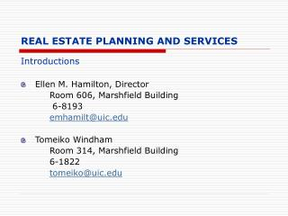 REAL ESTATE PLANNING AND SERVICES