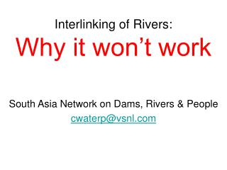 Interlinking of Rivers:  Why it won t work