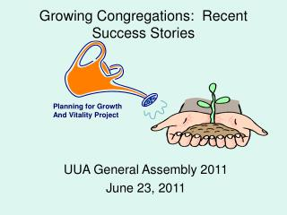 Growing Congregations:  Recent Success Stories