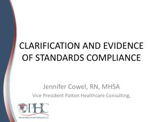 CLARIFICATION AND EVIDENCE OF STANDARDS COMPLIANCE