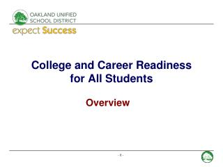 College and Career Readiness  for All Students