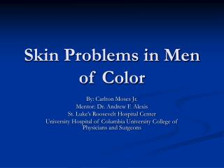 Skin Problems in Men of Color