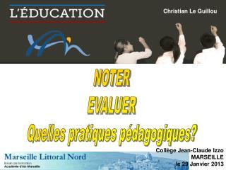 NOTER EVALUER Quelles pratiques p�dagogiques?
