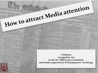 How to attract Media attention