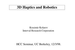 3D Haptics and Robotics