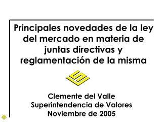 Clemente del Valle Superintendencia de Valores Noviembre de 2005