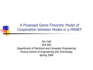 A Proposed Game-Theoretic Model of Cooperation between Nodes in a MANET