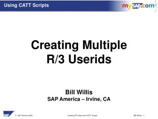 Using CATT Scripts