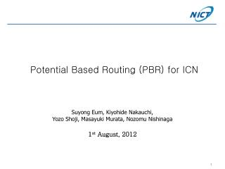 Potential  Based Routing (PBR)  for ICN