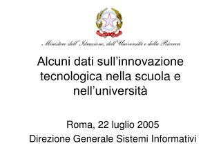 Alcuni dati sull'innovazione tecnologica nella scuola e nell'università