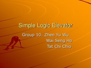 Simple Logic Elevator