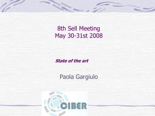 8th Sell Meeting May 30-31st 2008