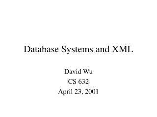Database Systems and XML