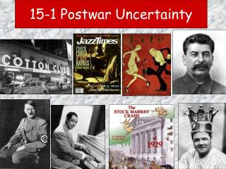 15-1 Postwar Uncertainty