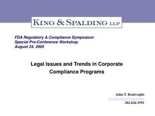 FDA Regulatory & Compliance Symposium Special Pre-Conference Workshop August 24, 2005