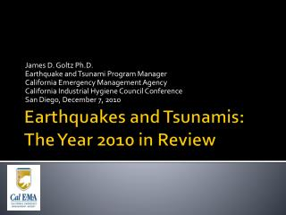 Earthquakes and Tsunamis:  The Year 2010 in Review