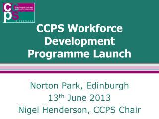 CCPS Workforce Development Programme Launch