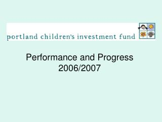 Performance and Progress 2006/2007