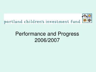 Performance and Progress 2006/2007
