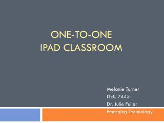One-to-One iPad  classroom