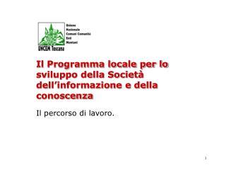 Il Programma locale per lo sviluppo della Società dell'informazione e della conoscenza